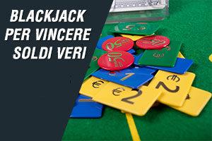 Blackjack per vincere soldi veri