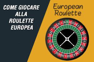 Come giocare alla roulette europea
