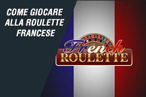 Come giocare alla roulette francese