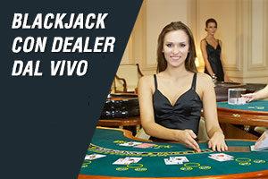 blackjack con dealer dal vivo