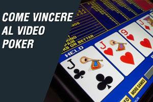 come vincere al video poker