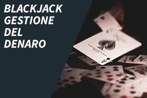 Blackjack Gestione Del Denaro
