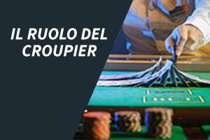 Il Ruolo Del Croupier