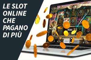 Le Slot Online che Pagano di Più