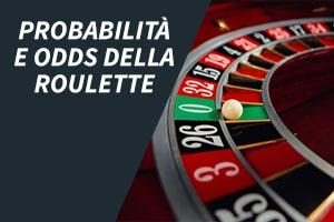 Probabilità e odds della roulette