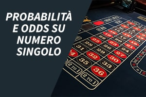 Probabilità e odds su numero singolo