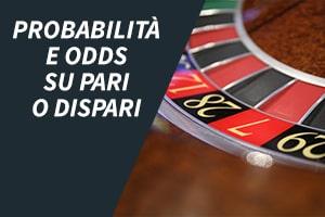 Probabilità e odds su pari o dispari
