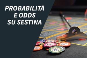 Probabilità e odds su sestina