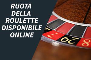 Ruota della roulette disponibile online