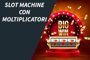 Slot machine con moltiplicatori