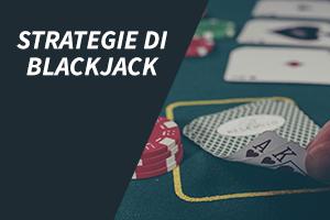 Strategie di Blackjack