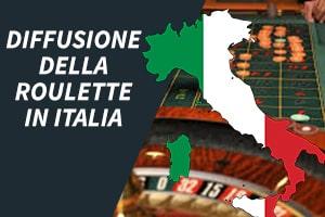 Diffusione della roulette in Italia