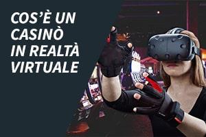 Cos'è un casinò in realtà virtuale