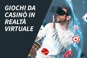 Giochi da casinò in realtà virtuale