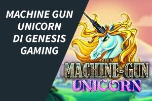 Machine Gun Unicorn di Genesis Gaming
