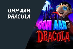 ooh aahh dracula