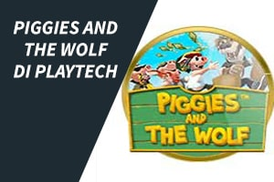 Piggies and the Wolf di Playtech