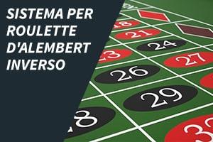 Sistema per roulette D'Alembert inverso