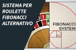 Sistema per roulette Fibonacci alternativo