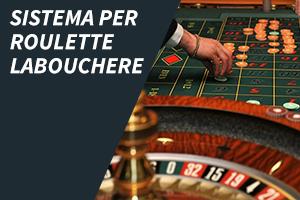 Sistema per roulette Laboucher