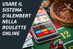 Usare il sistema D'Alembert nella roulette online