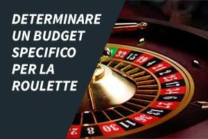 Determinare un budget specifico per la roulette