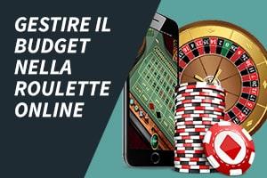 Gestire il budget nella roulette online