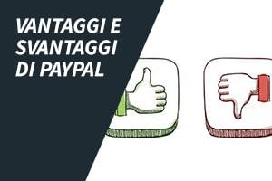 Vantaggi e svantaggi di PayPal