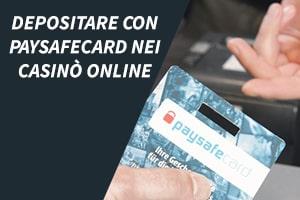 Depositare e prelevare con Paysafecard nei casinò online
