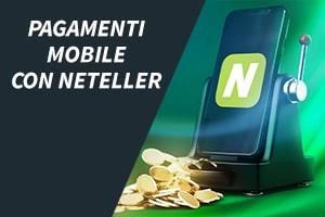 Pagamenti mobile con Neteller