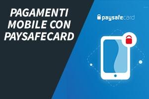 Pagamenti mobile con Paysafecard